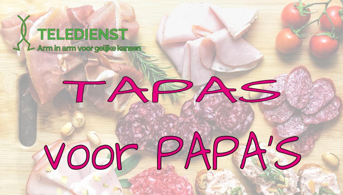 Tapas voor Papa's